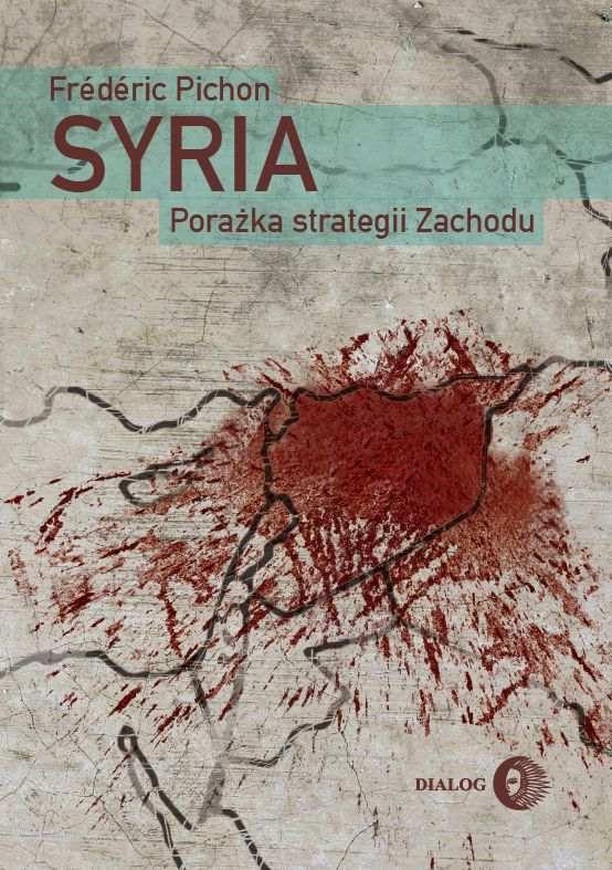 Syria. Porażka strategii Zachodu - Ebook (Książka EPUB) do pobrania w formacie EPUB