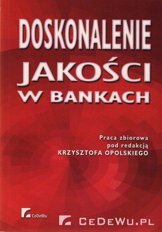Doskonalenie jakości w bankach - Ebook (Książka PDF) do pobrania w formacie PDF