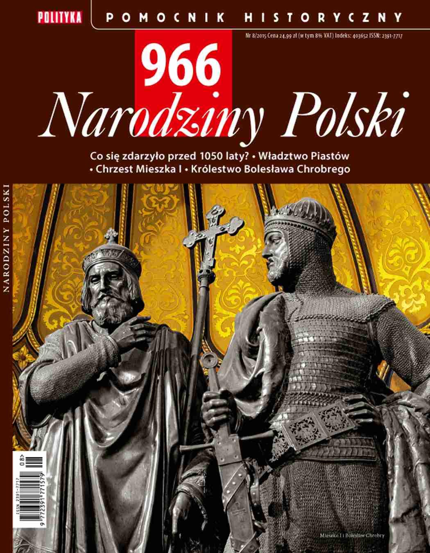 Pomocnik Historyczny. 966 Narodziny Polski - Ebook (Książka PDF) do pobrania w formacie PDF