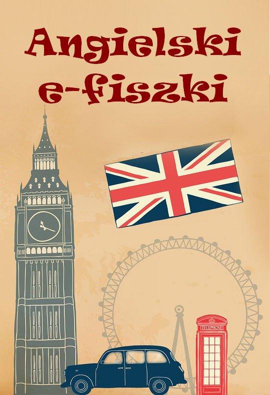 Angielski. E-fiszki - Ebook (Książka PDF) do pobrania w formacie PDF