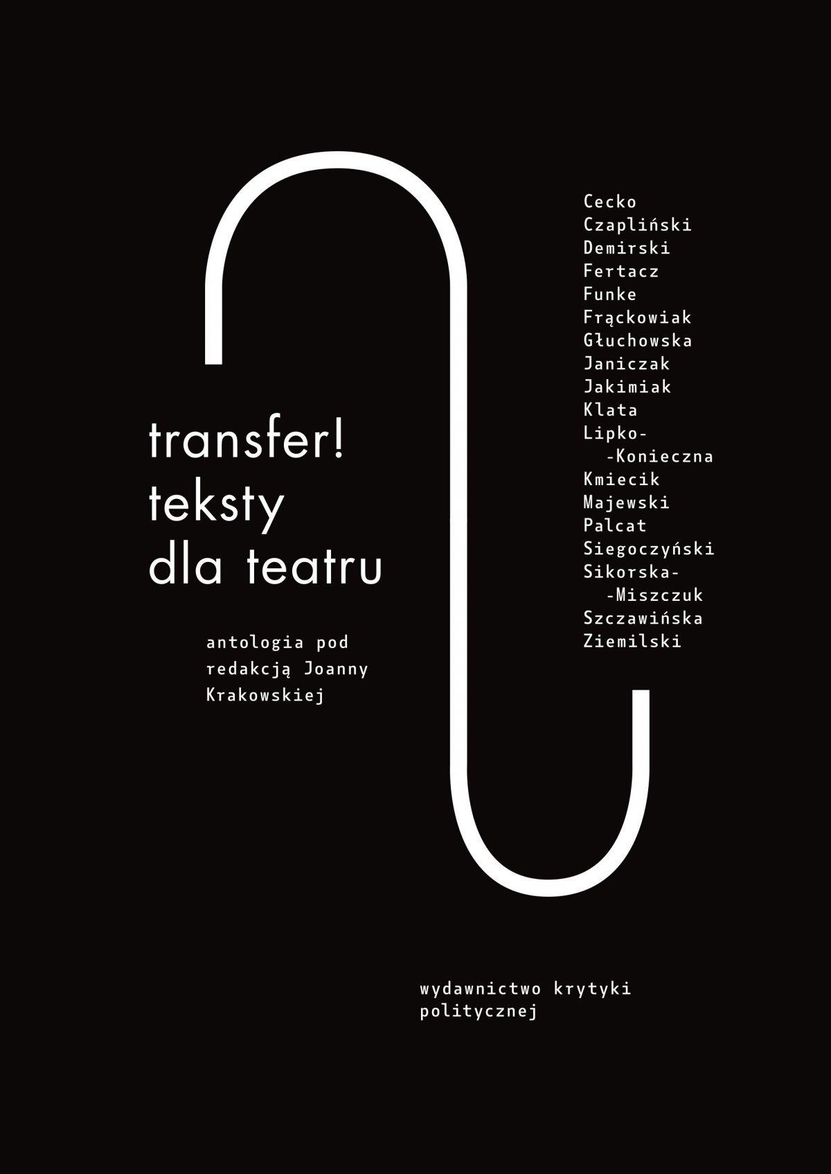 Transfer. Teksty dla teatru. Antologia - Ebook (Książka EPUB) do pobrania w formacie EPUB