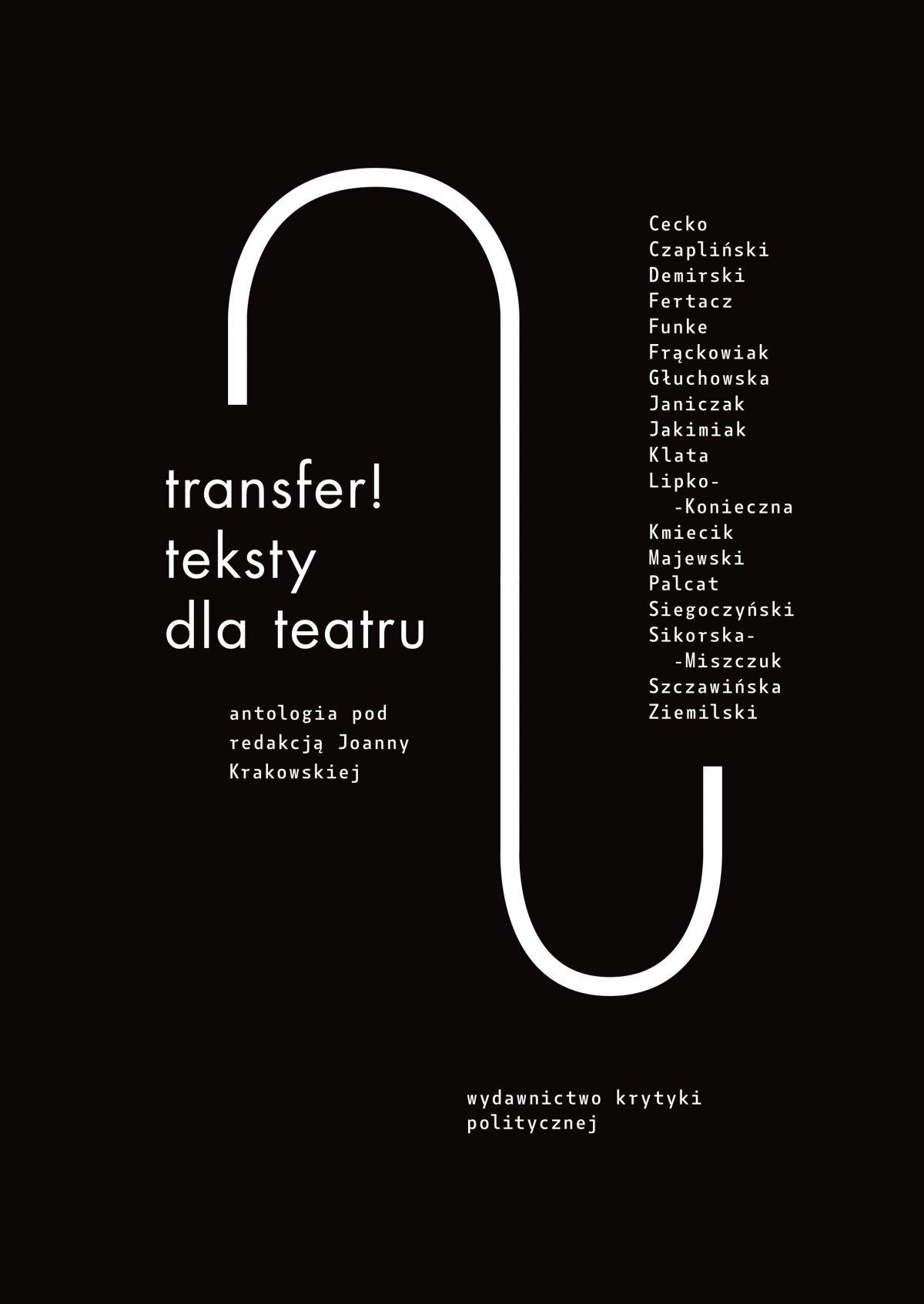 Transfer. Teksty dla teatru. Antologia - Ebook (Książka na Kindle) do pobrania w formacie MOBI