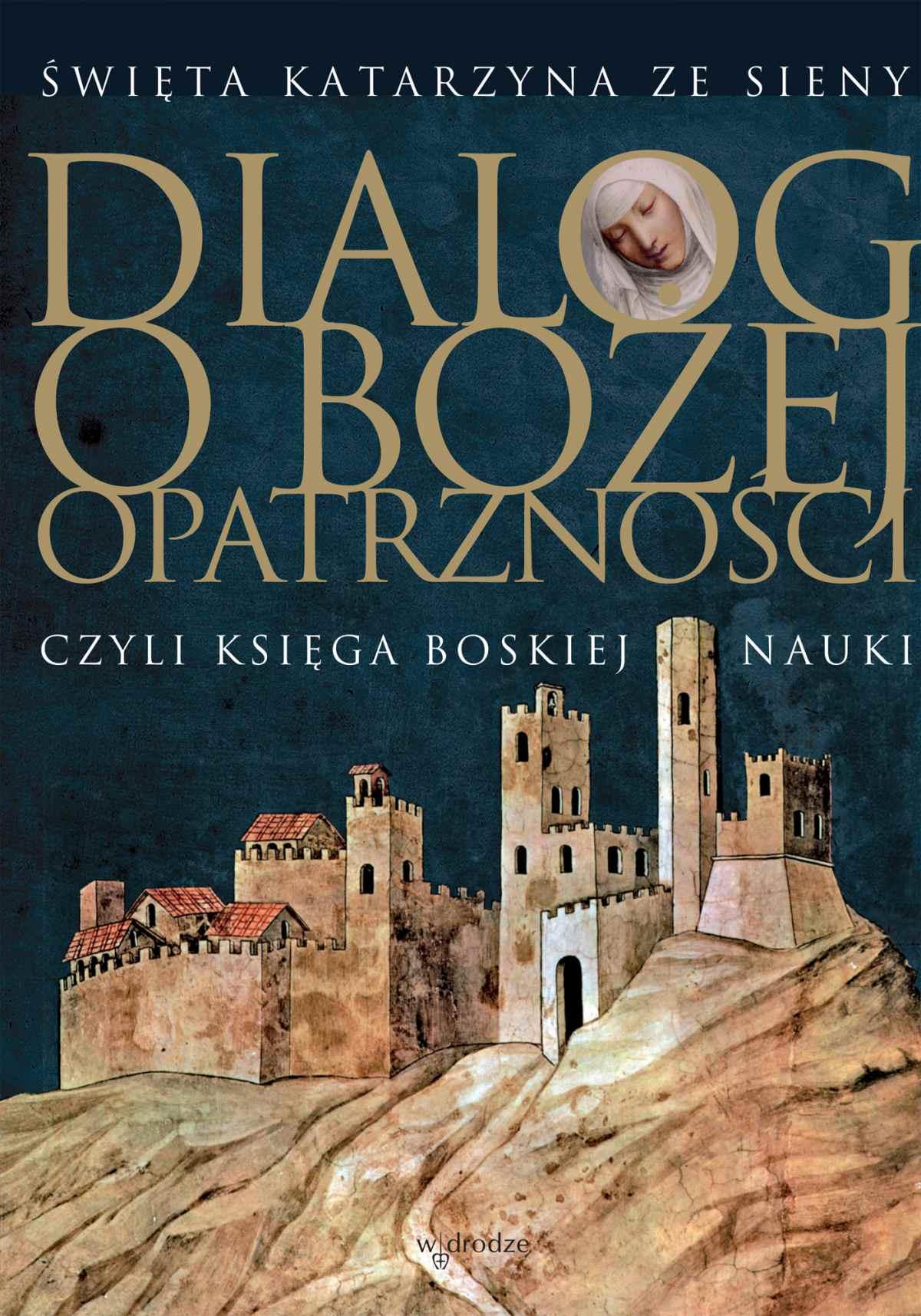 Dialog o Bożej Opatrzności - Ebook (Książka EPUB) do pobrania w formacie EPUB