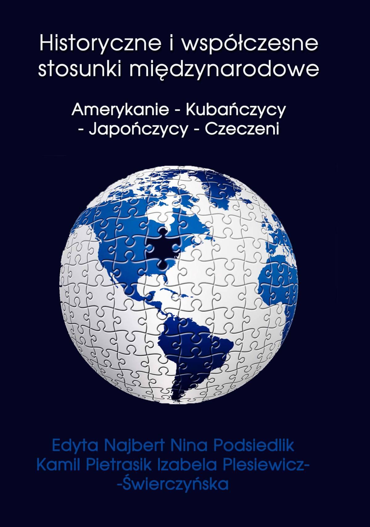Historyczne i współczesne stosunki międzynarodowe Amerykanie - Kubańczycy - Japończycy - Czeczeni - Ebook (Książka PDF) do pobrania w formacie PDF