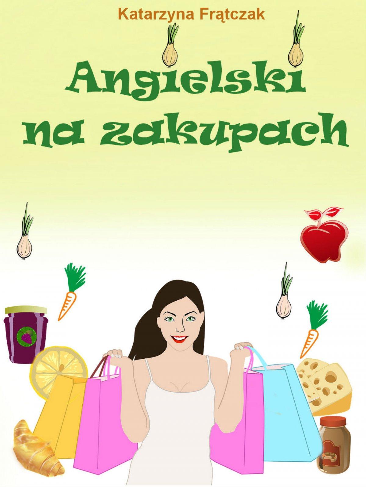 Angielski na zakupach - Ebook (Książka PDF) do pobrania w formacie PDF