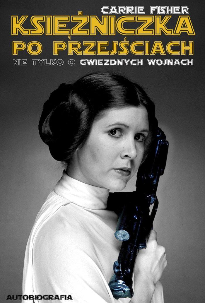 Księżniczka po przejściach. Nie tylko o Gwiezdnych Wojnach - Ebook (Książka na Kindle) do pobrania w formacie MOBI