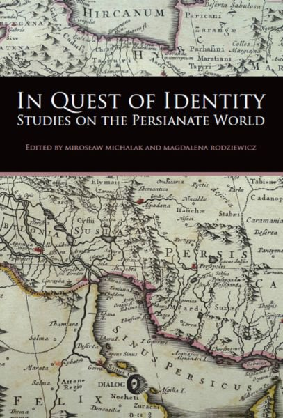 In Quest of Identity. Studies on the Persianate World - Ebook (Książka EPUB) do pobrania w formacie EPUB
