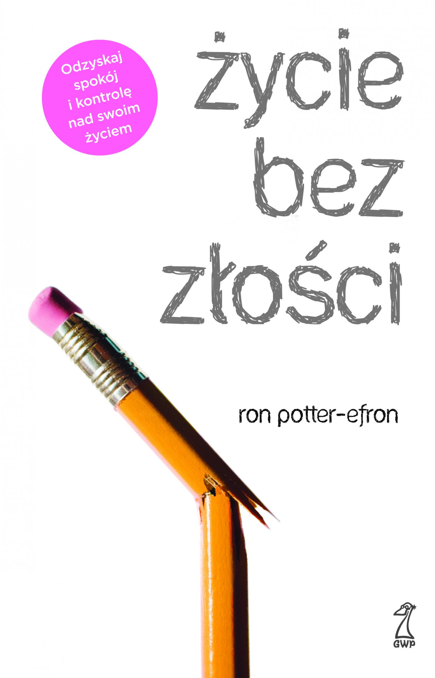 Życie bez złości - Ebook (Książka EPUB) do pobrania w formacie EPUB