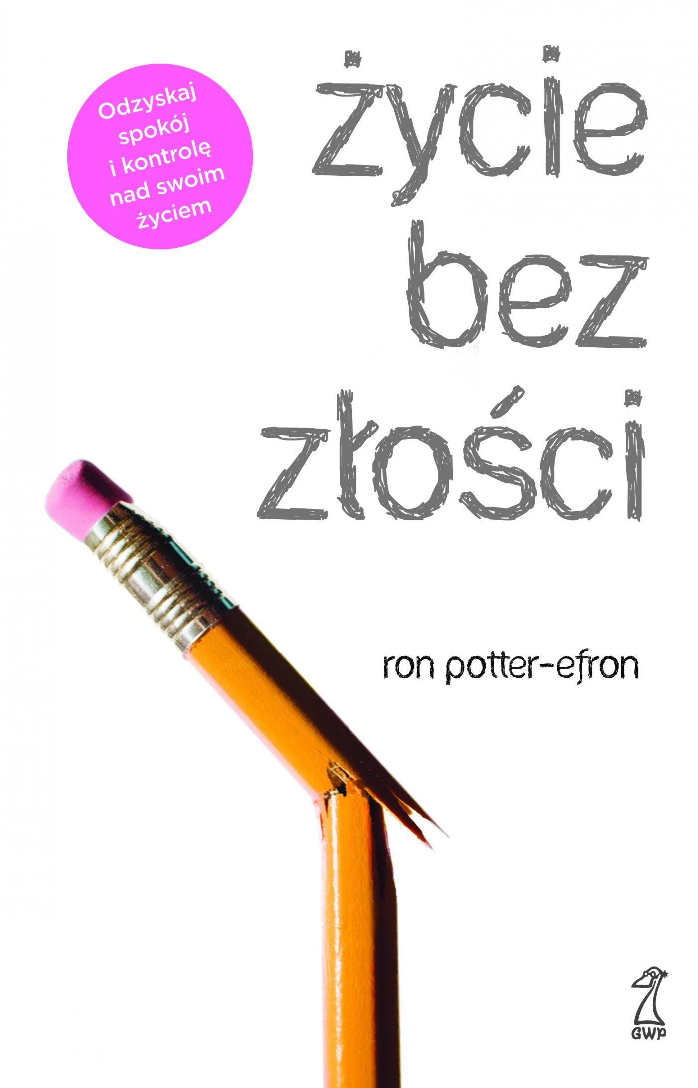 Życie bez złości - Ebook (Książka na Kindle) do pobrania w formacie MOBI