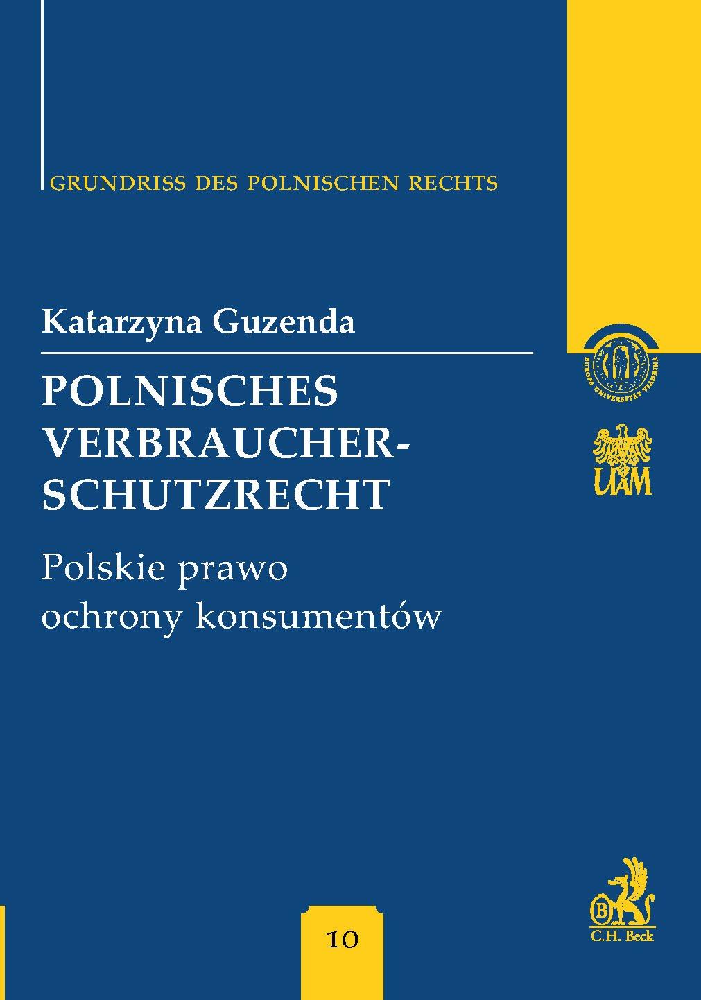 Polnisches Verbraucherschutzrecht Polskie prawo ochrony konsumentów Band 10 - Ebook (Książka PDF) do pobrania w formacie PDF