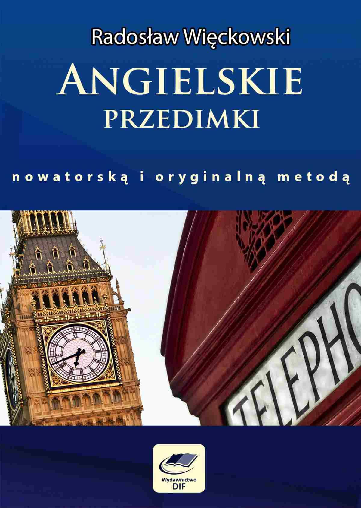 Angielskie przedimki nowatorską i oryginalną metodą - Ebook (Książka PDF) do pobrania w formacie PDF