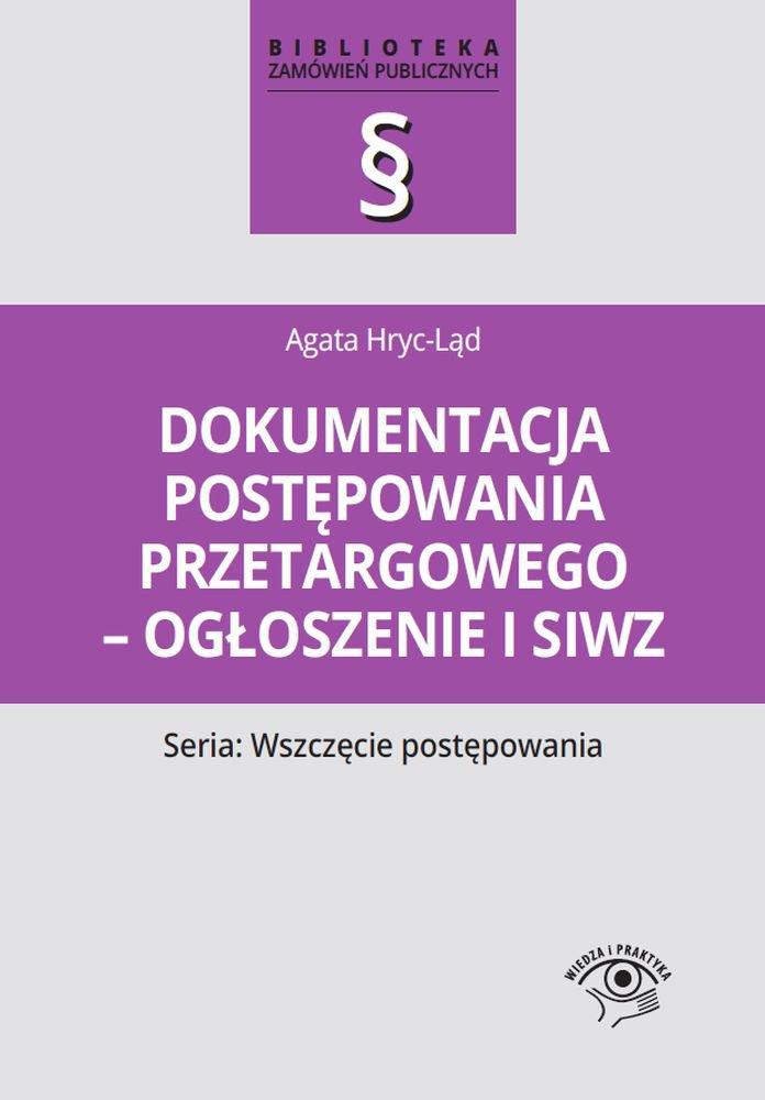 Dokumentacja postępowania przetargowego - ogłoszenie i siwz - Ebook (Książka PDF) do pobrania w formacie PDF