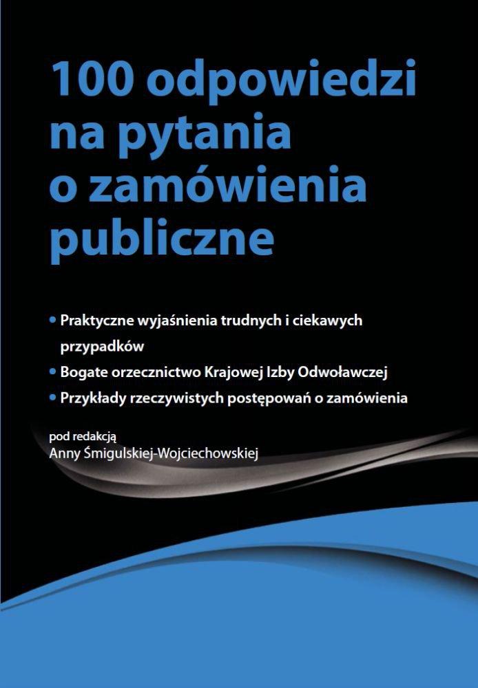 100 odpowiedzi na pytania o zamówienia publiczne - Ebook (Książka EPUB) do pobrania w formacie EPUB