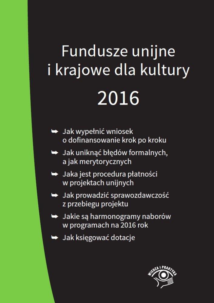 Fundusze unijne i krajowe dla kultury 2016 - Ebook (Książka PDF) do pobrania w formacie PDF
