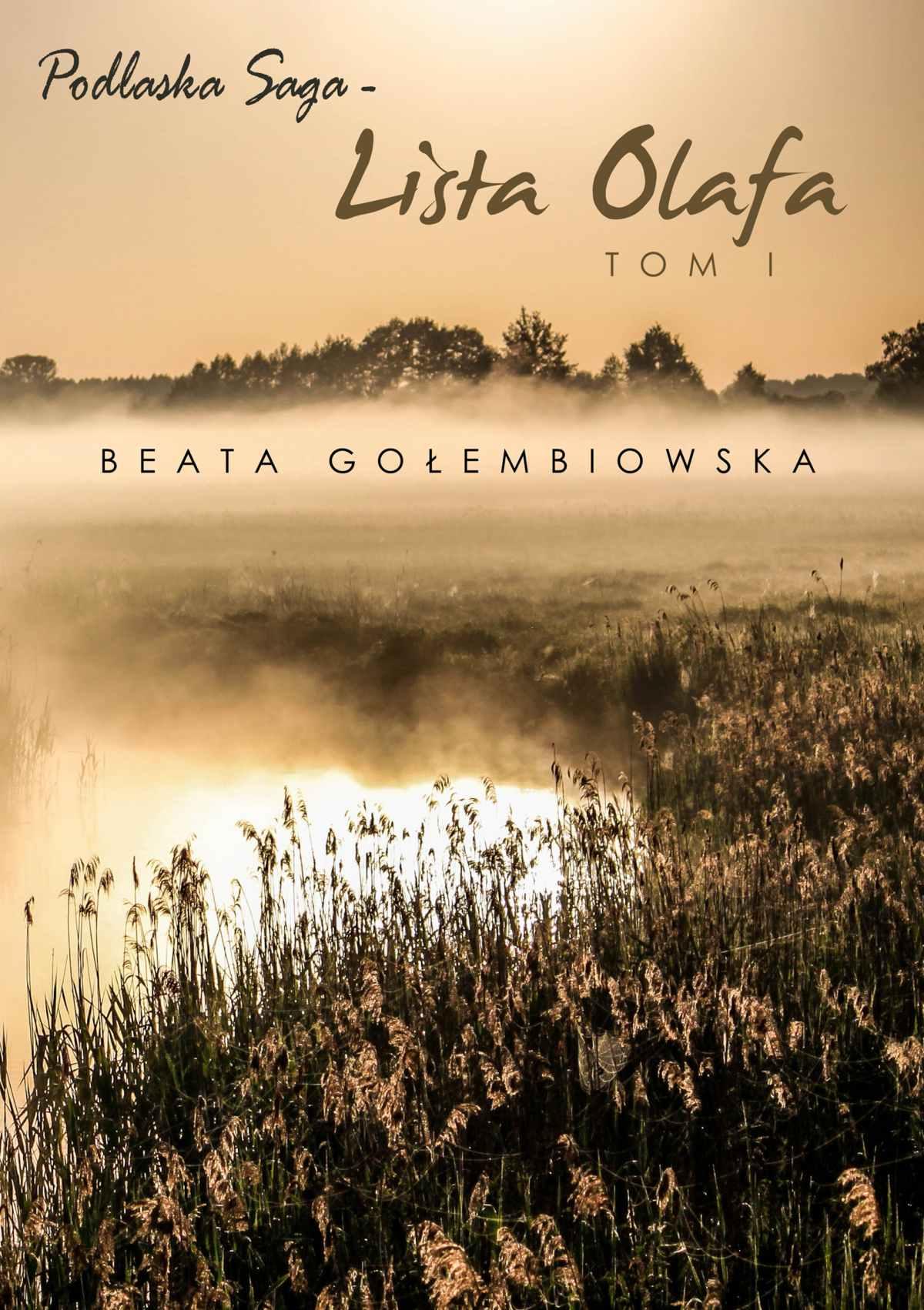 Lista Olafa. Tom 1 Podlaskiej sagi - Ebook (Książka EPUB) do pobrania w formacie EPUB