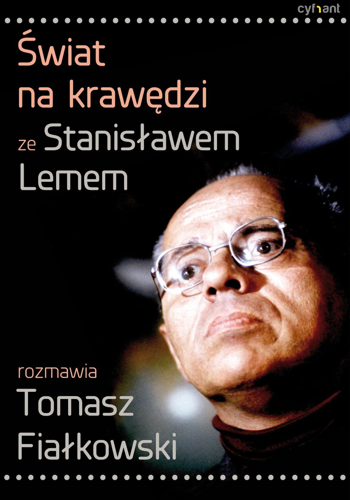 Świat na krawędzi. Ze Stanisławem Lemem rozmawia Tomasz Fiałkowski - Ebook (Książka EPUB) do pobrania w formacie EPUB