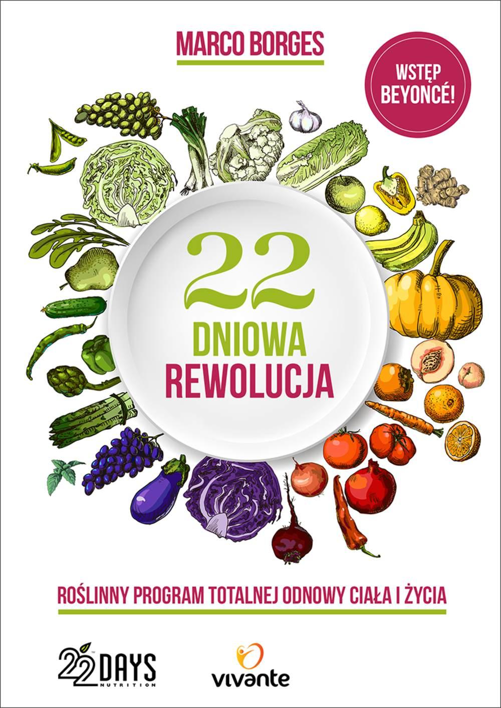 22-dniowa rewolucja. Roślinny program totalnej odnowy ciała i życia - Ebook (Książka EPUB) do pobrania w formacie EPUB