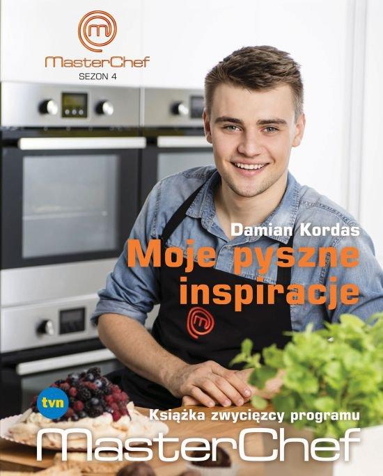 Moje pyszne inspiracje. Książka zwycięzcy programu MasterChef - Ebook (Książka na Kindle) do pobrania w formacie MOBI