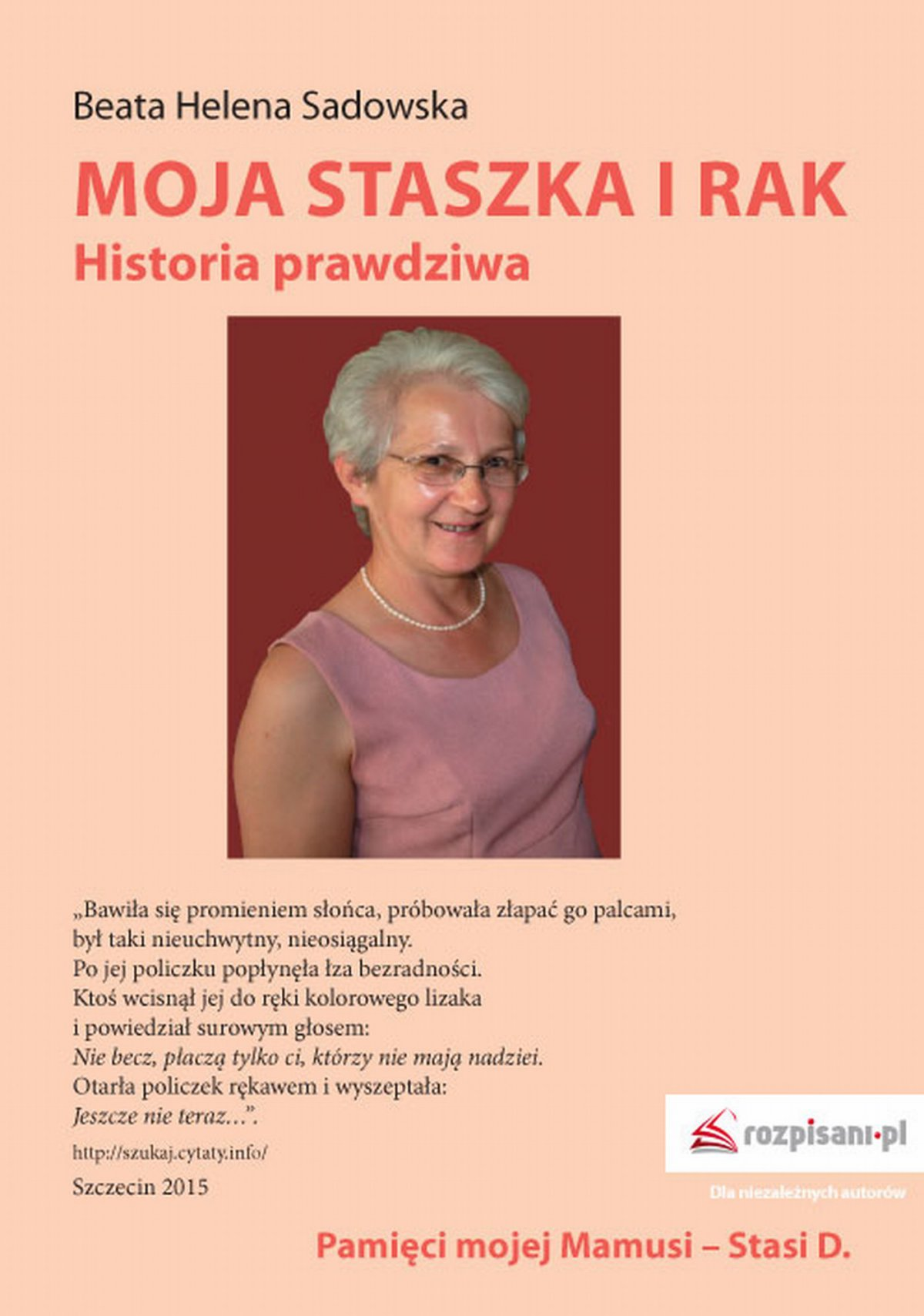 Moja Staszka i rak. Historia prawdziwa - Ebook (Książka EPUB) do pobrania w formacie EPUB