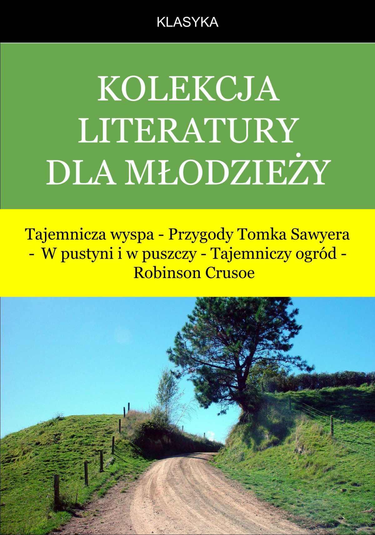 Kolekcja klasyki młodzieżowej - Ebook (Książka na Kindle) do pobrania w formacie MOBI