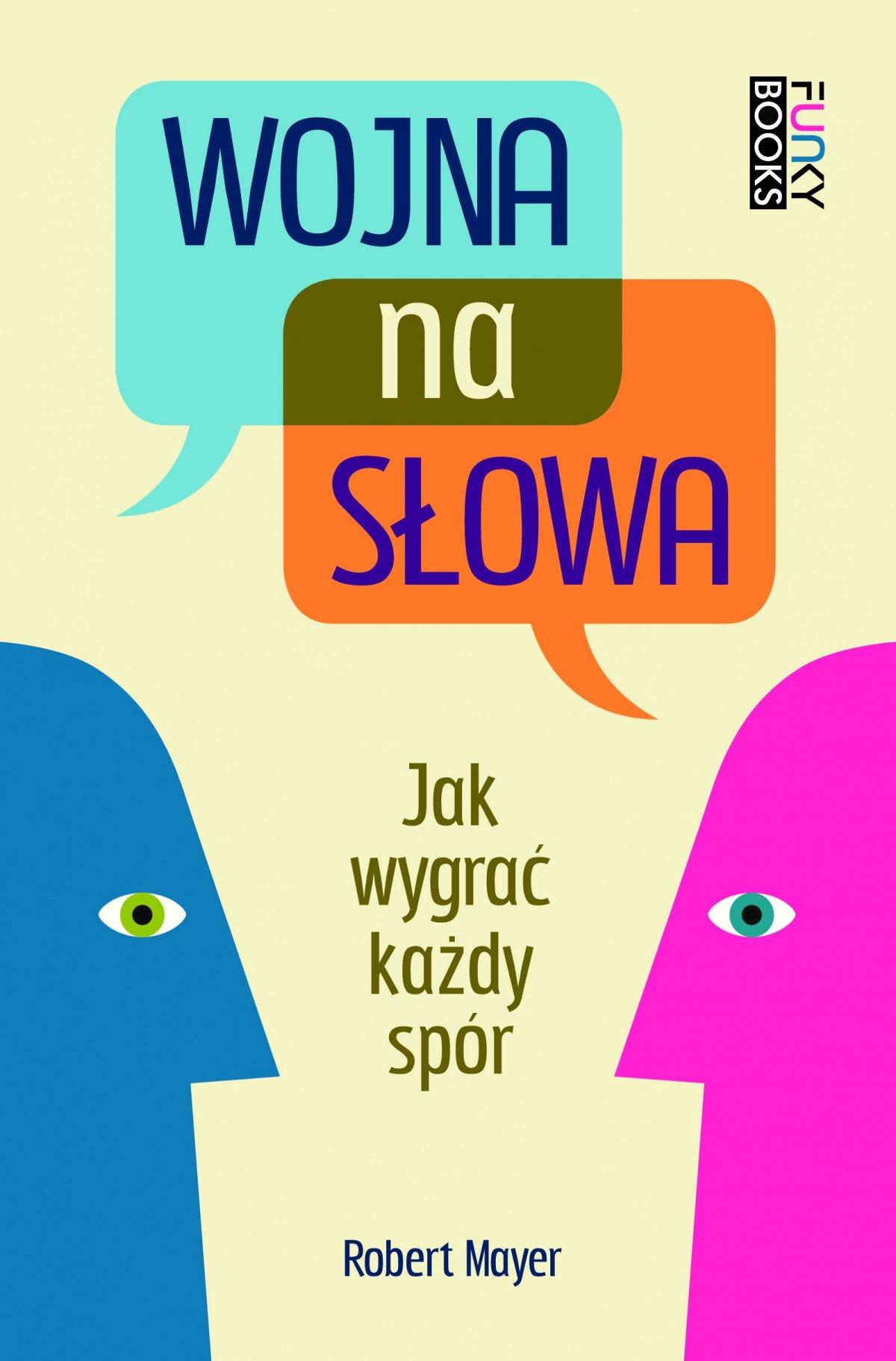 Wojna na słowa. Jak wygrać każdy spór - Ebook (Książka na Kindle) do pobrania w formacie MOBI