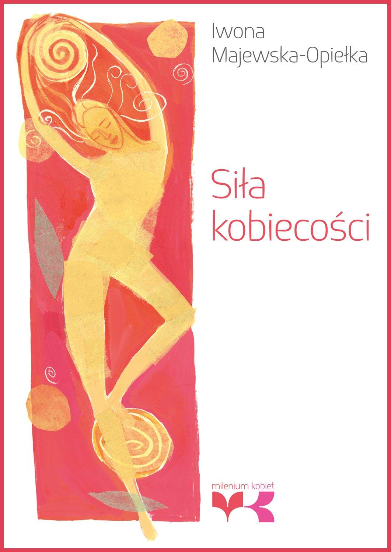 Siła kobiecości - Ebook (Książka na Kindle) do pobrania w formacie MOBI