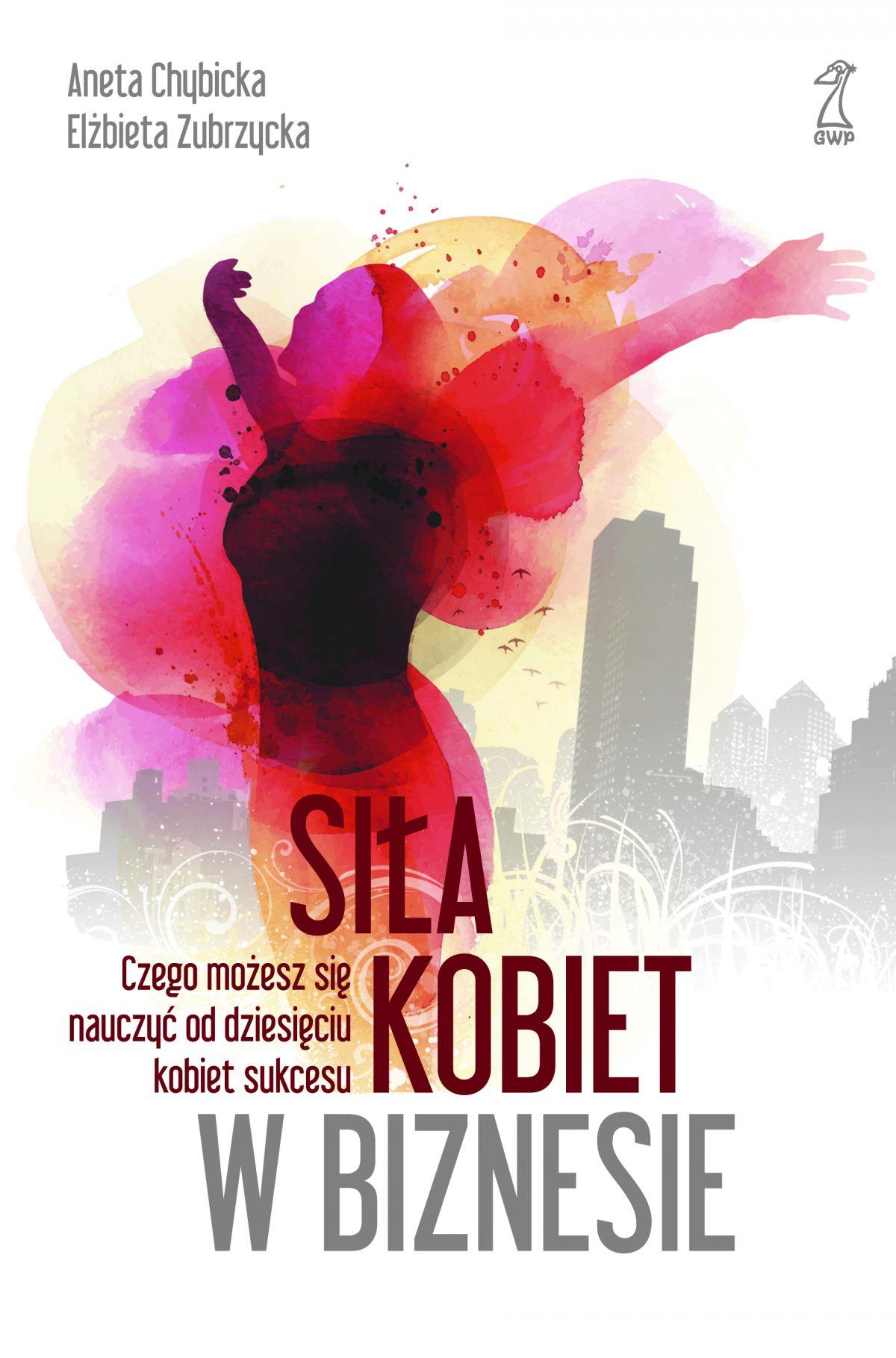 Siła kobiet w biznesie - Ebook (Książka na Kindle) do pobrania w formacie MOBI