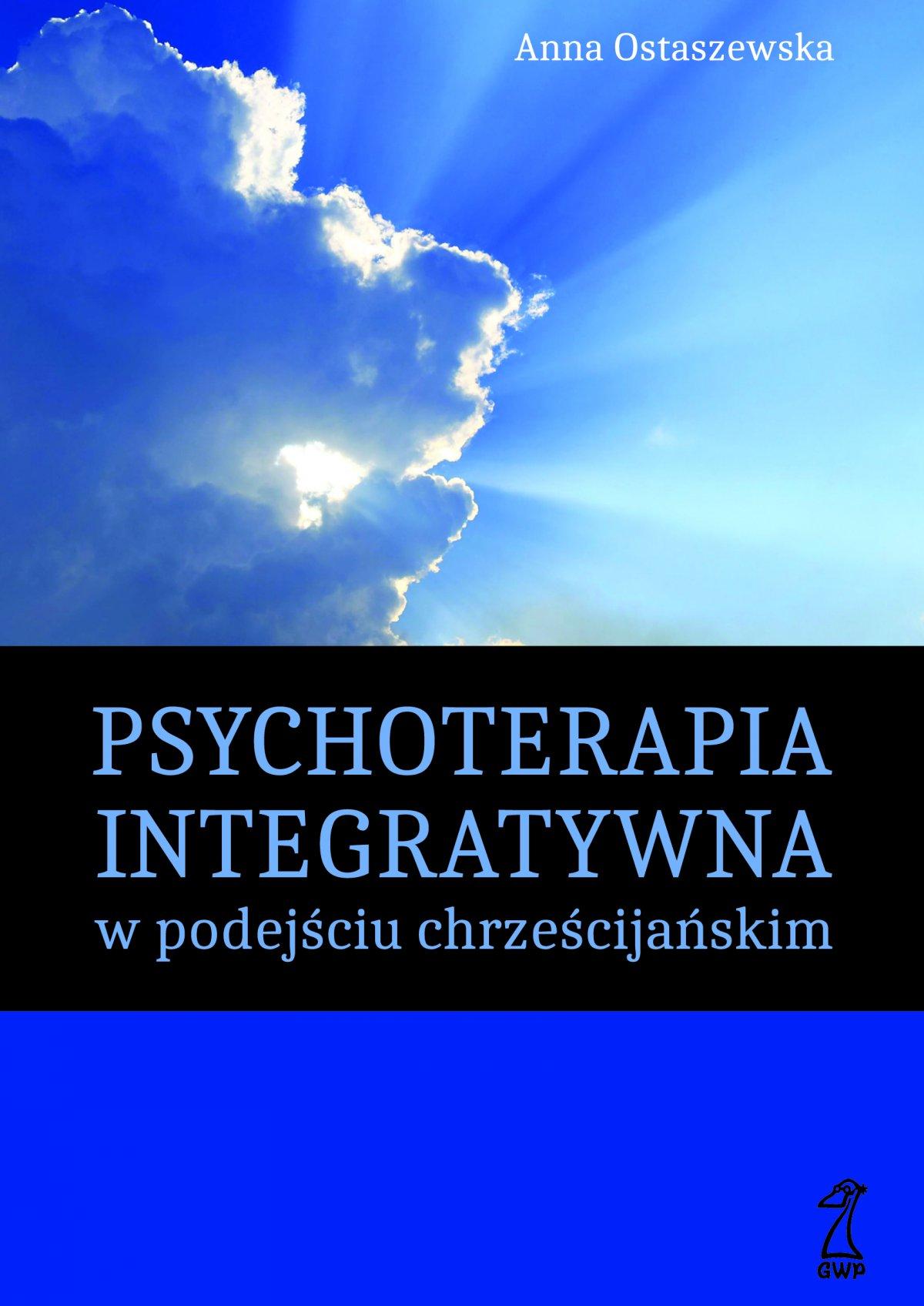 Psychoterapia integratywna w podejściu chrześcijańskim - Ebook (Książka EPUB) do pobrania w formacie EPUB