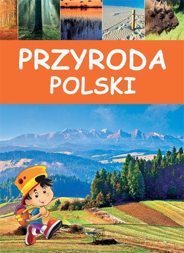 Przyroda Polski - Ebook (Książka PDF) do pobrania w formacie PDF