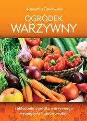 Ogródek warzywny - Ebook (Książka PDF) do pobrania w formacie PDF