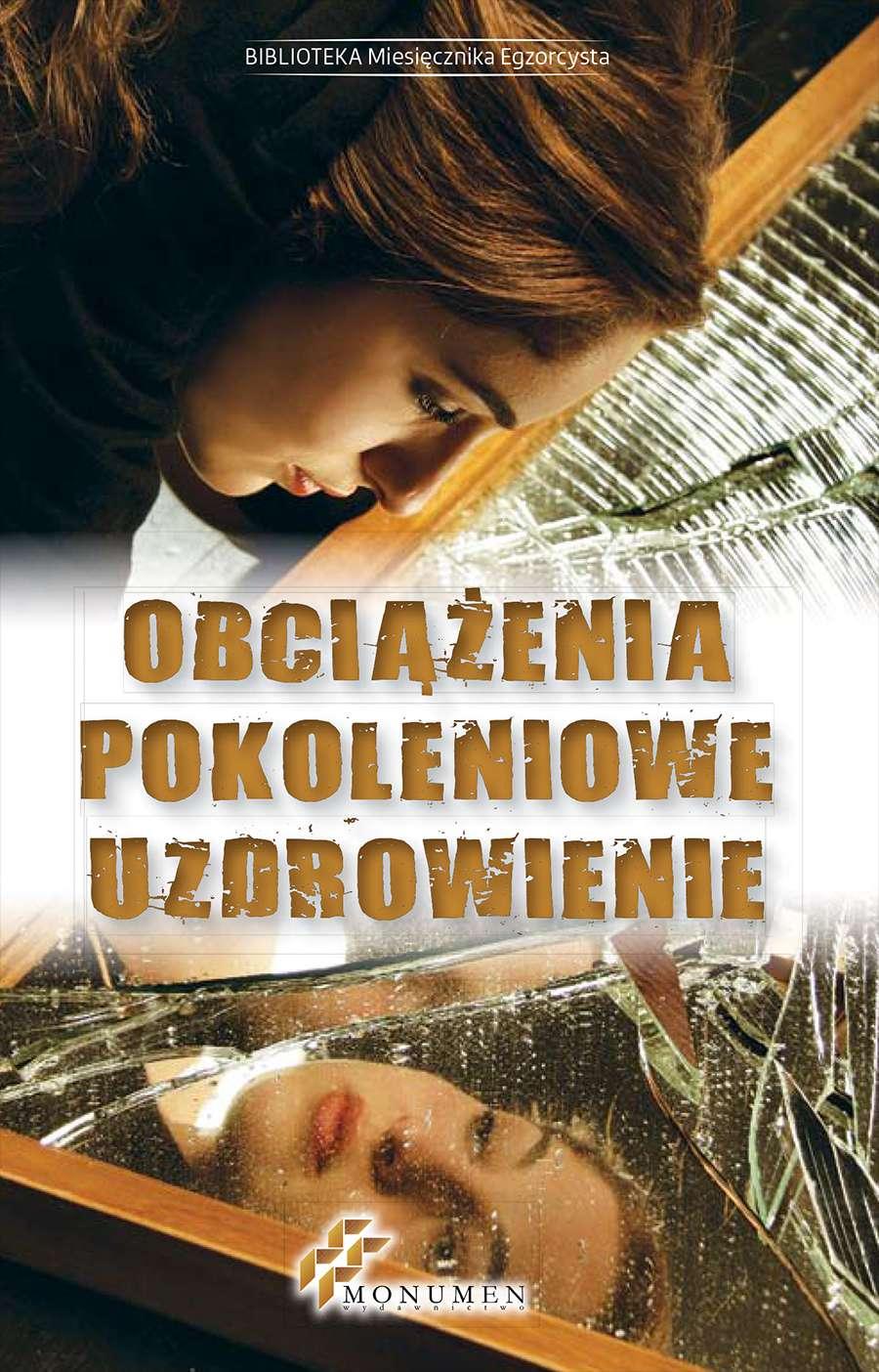 Obciążenia pokoleniowe. Uzdrowienie - Ebook (Książka na Kindle) do pobrania w formacie MOBI