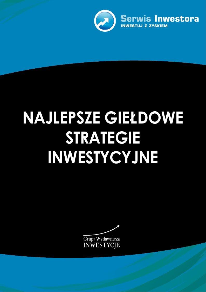 Najlepsze giełdowe strategie inwestycyjne - Ebook (Książka PDF) do pobrania w formacie PDF
