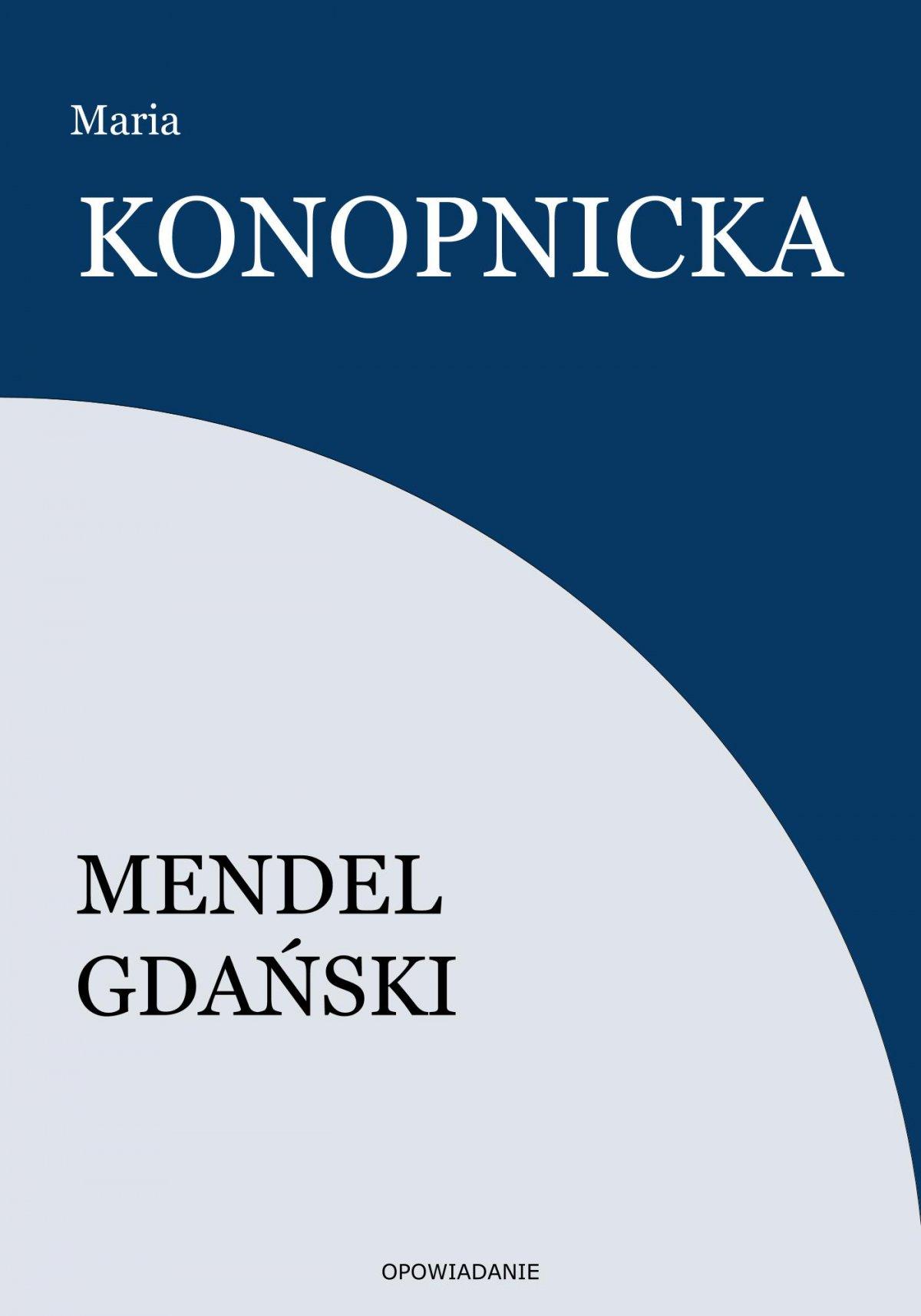 Mendel Gdański - Ebook (Książka na Kindle) do pobrania w formacie MOBI