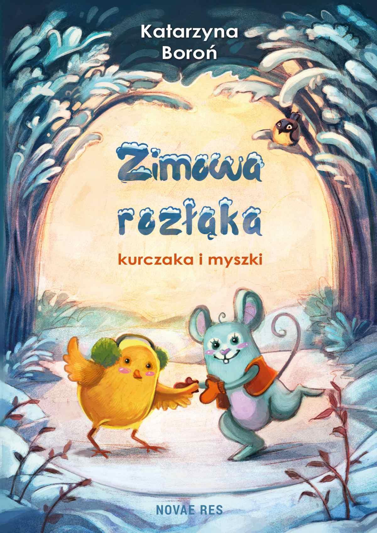 Zimowa rozłąka kurczaka i myszki - Ebook (Książka EPUB) do pobrania w formacie EPUB