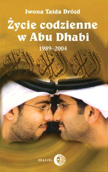 Życie codzienne w Abu Dhabi 1989-2004 - Ebook (Książka na Kindle) do pobrania w formacie MOBI