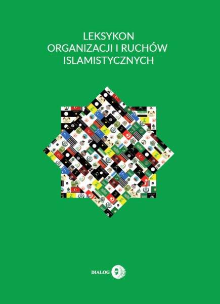 Leksykon organizacji i ruchów islamistycznych - Ebook (Książka na Kindle) do pobrania w formacie MOBI