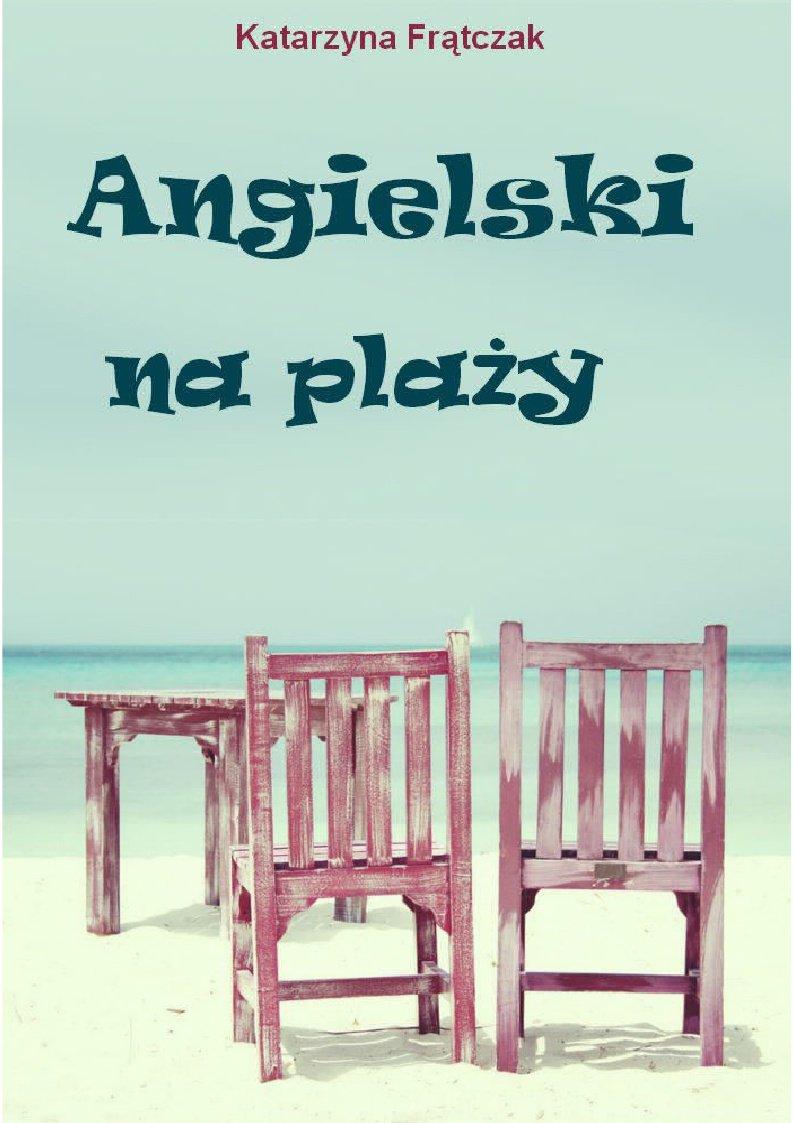 Angielski na plaży - Ebook (Książka PDF) do pobrania w formacie PDF