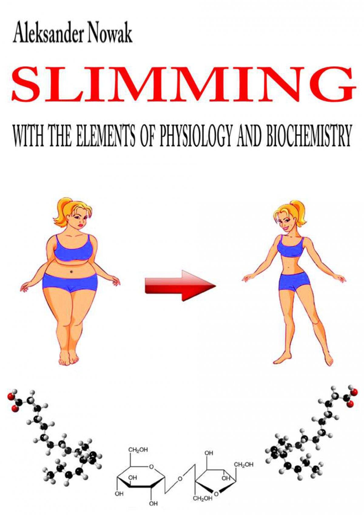 Slimming with the elements of physiology and biochemistry - Ebook (Książka PDF) do pobrania w formacie PDF