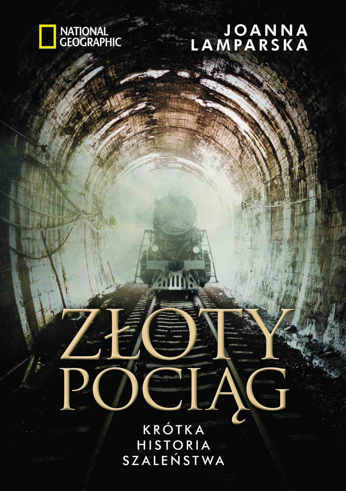 Złoty pociąg. Krótka historia szaleństwa - Ebook (Książka EPUB) do pobrania w formacie EPUB