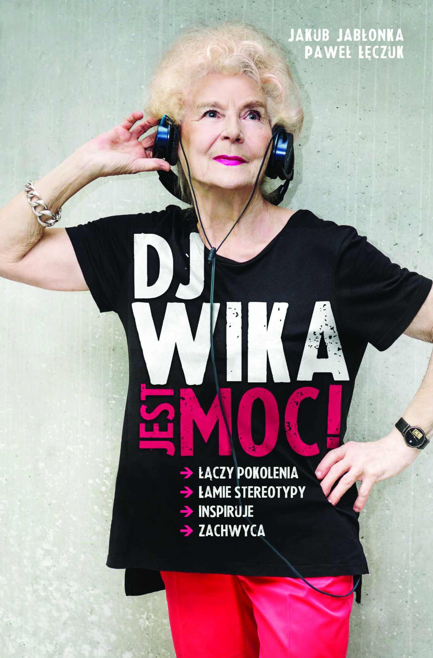 DJ Wika, Jest moc! - Ebook (Książka EPUB) do pobrania w formacie EPUB