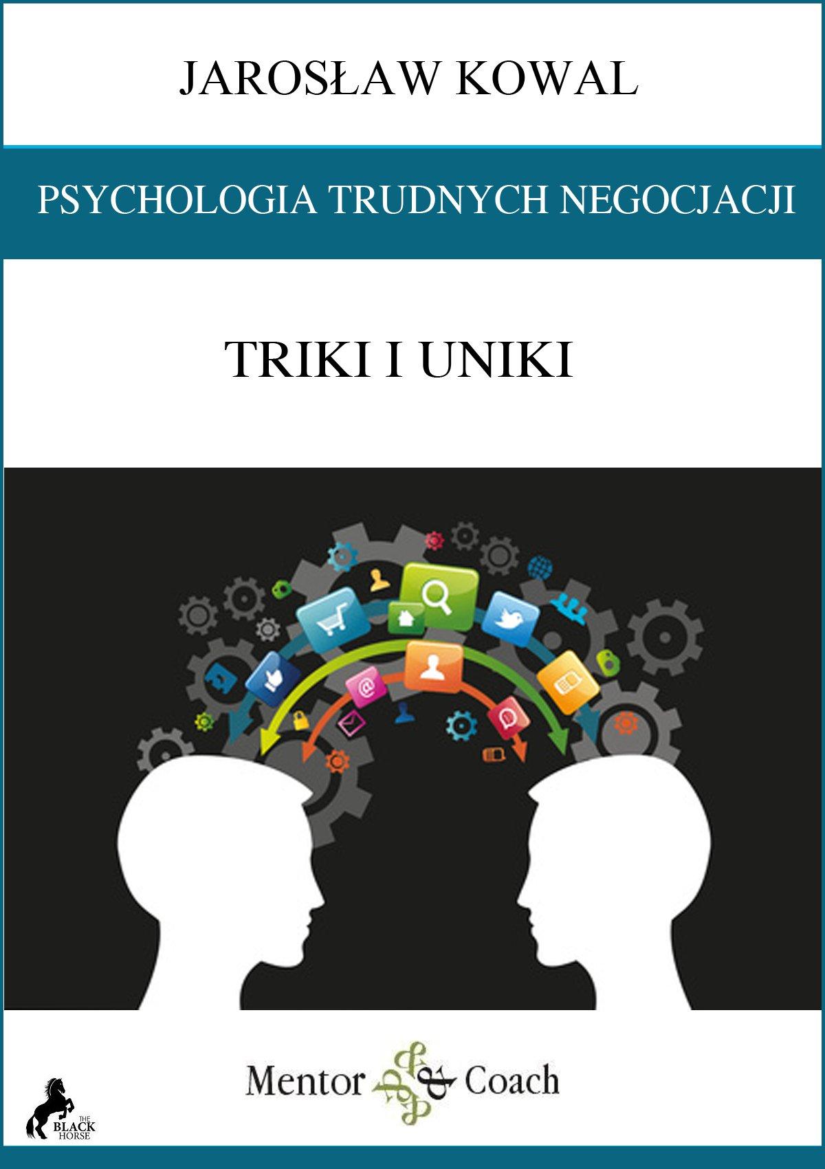 Psychologia trudnych negocjacji. Triki i uniki - Audiobook (Książka audio MP3) do pobrania w całości w archiwum ZIP