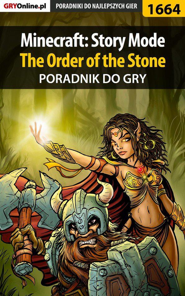 Minecraft: Story Mode - The Order of the Stone - poradnik do gry - Ebook (Książka PDF) do pobrania w formacie PDF