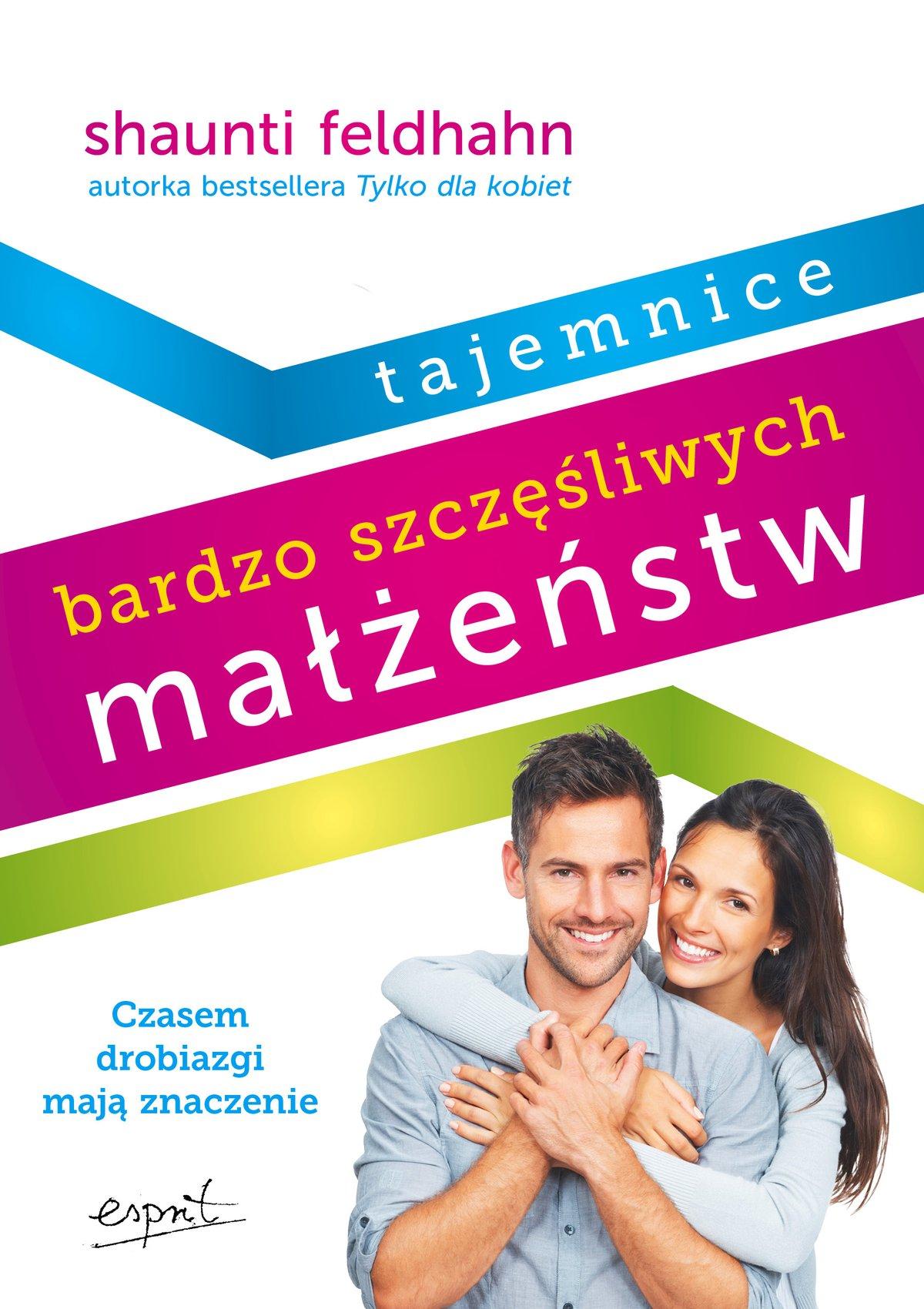 Tajemnice bardzo szczęśliwych małżeństw - Ebook (Książka EPUB) do pobrania w formacie EPUB