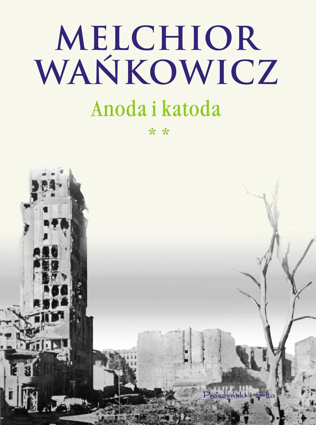 Anoda i katoda. Tom II - Ebook (Książka EPUB) do pobrania w formacie EPUB