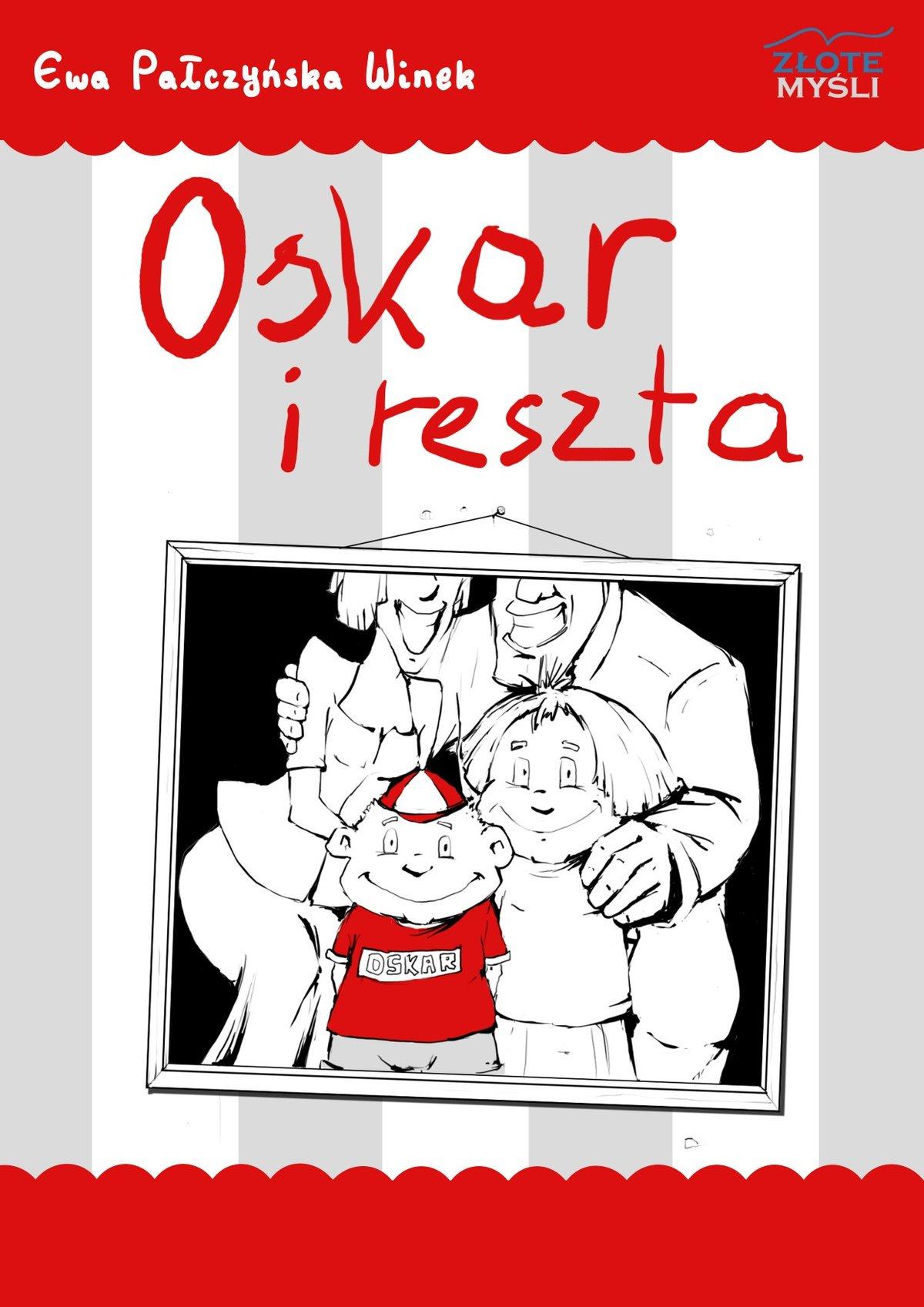 Oskar i reszta - Audiobook (Książka audio MP3) do pobrania w całości w archiwum ZIP