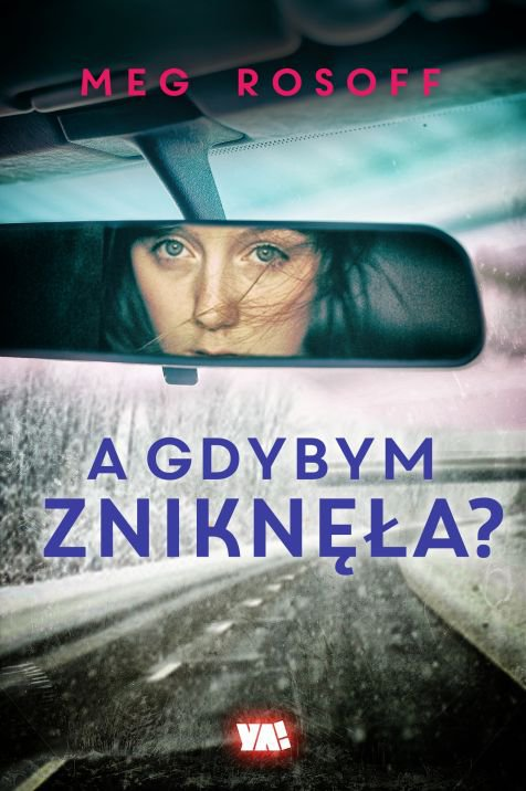 A gdybym zniknęła? - Ebook (Książka EPUB) do pobrania w formacie EPUB