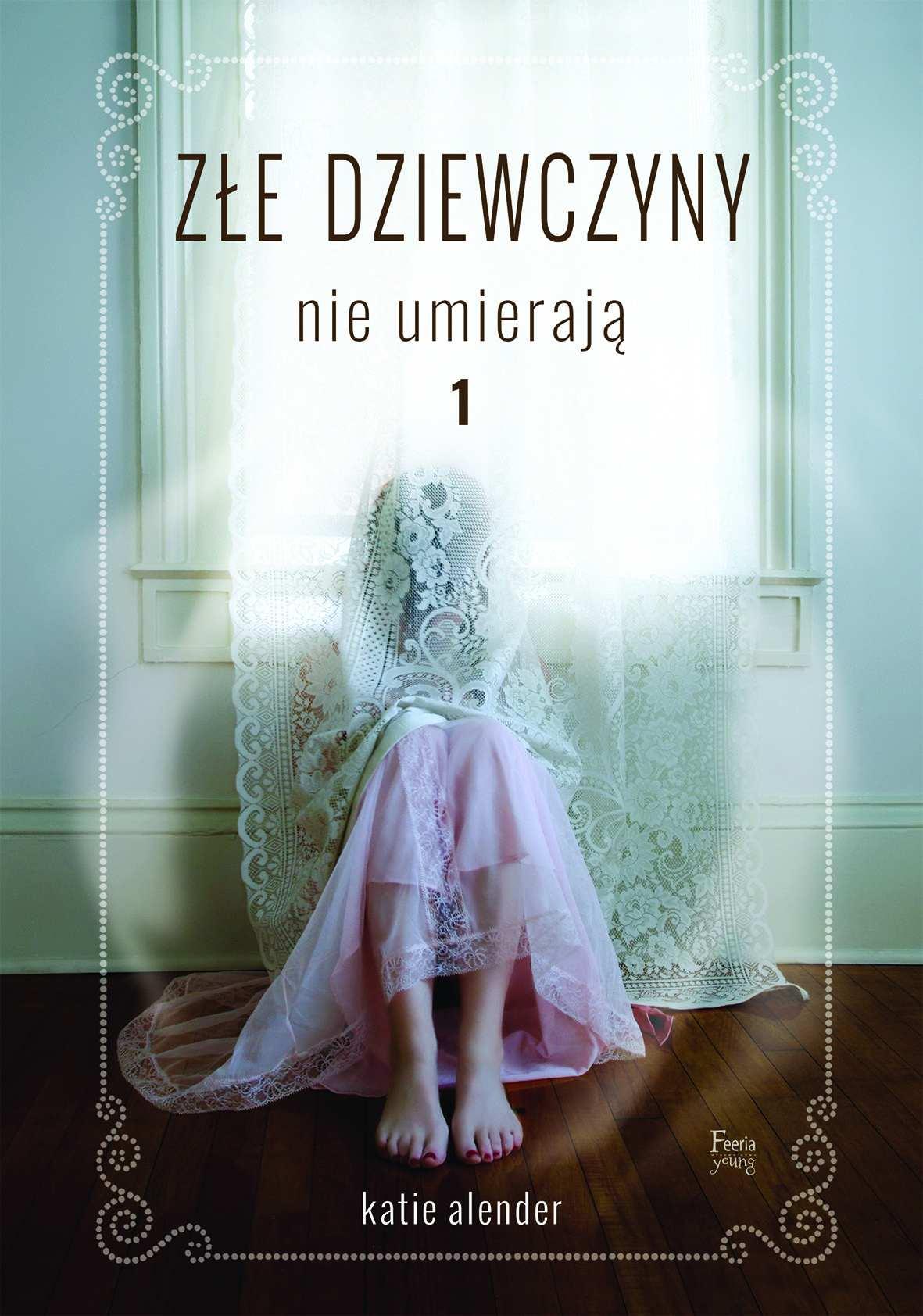 Złe dziewczyny nie umierają. Tom 1 - Ebook (Książka na Kindle) do pobrania w formacie MOBI