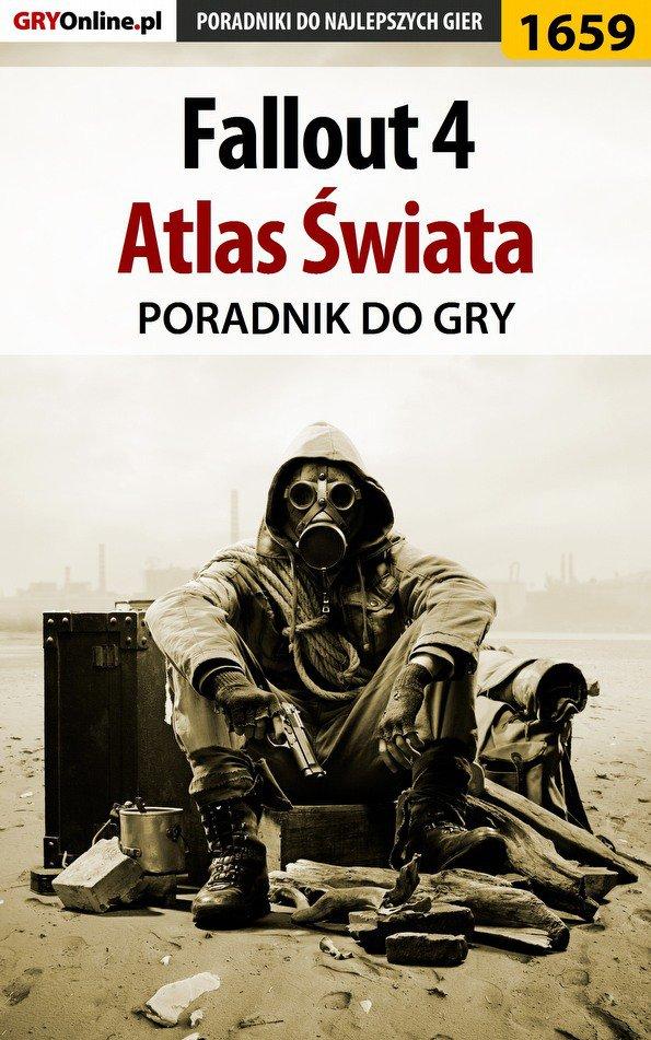 Fallout 4 - atlas świata - Ebook (Książka EPUB) do pobrania w formacie EPUB