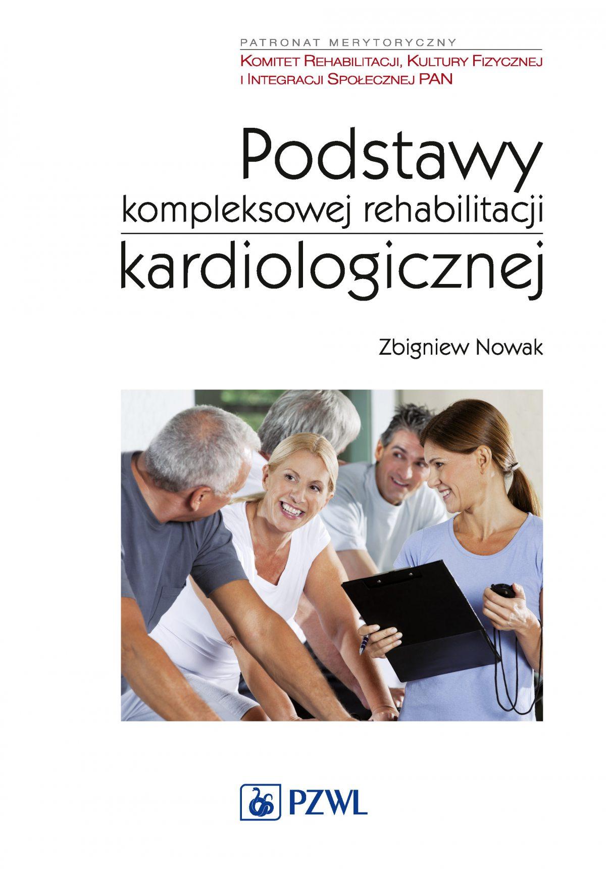 Podstawy kompleksowej rehabilitacji kardiologicznej - Ebook (Książka na Kindle) do pobrania w formacie MOBI