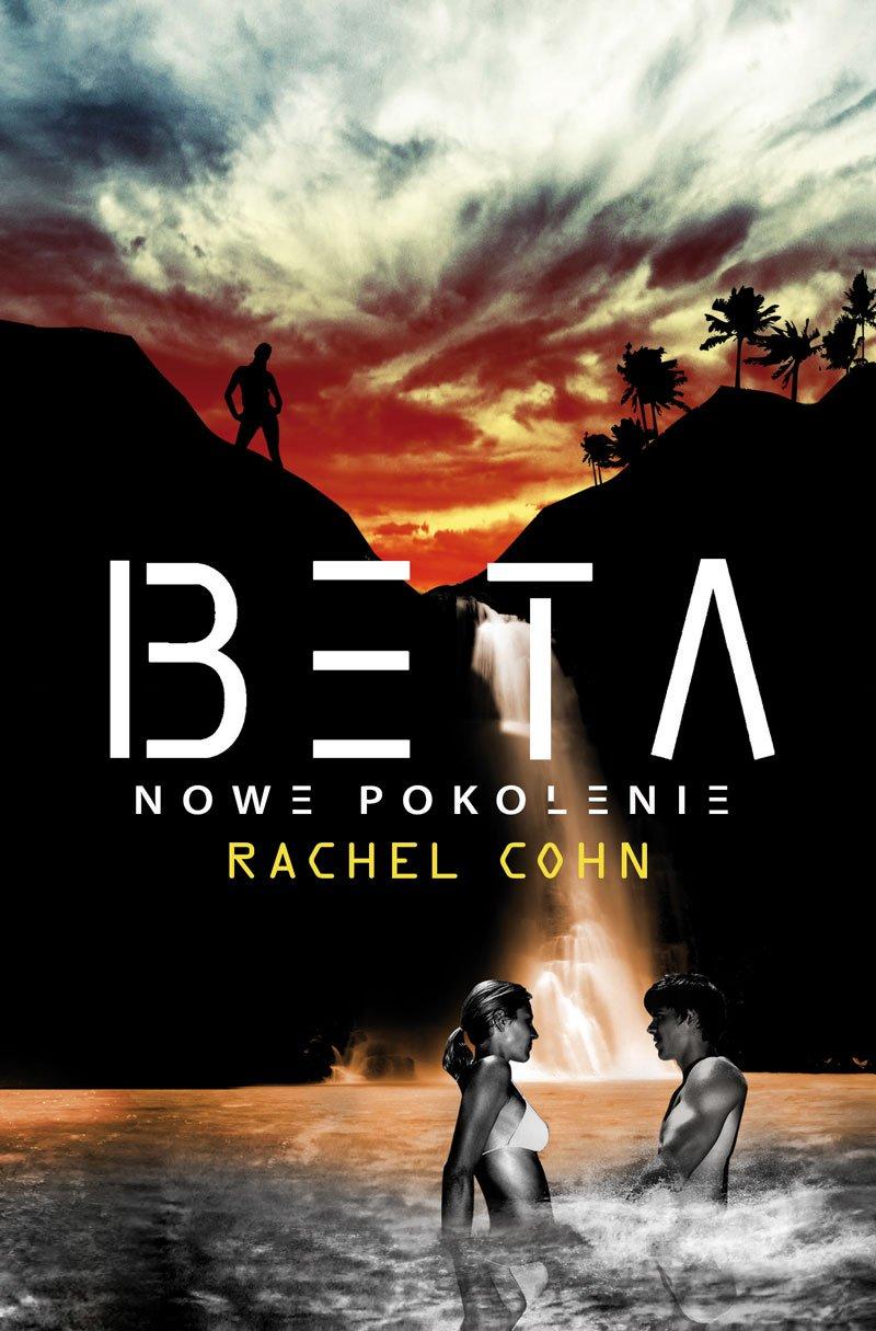 Beta - Nowe pokolenie - Ebook (Książka EPUB) do pobrania w formacie EPUB